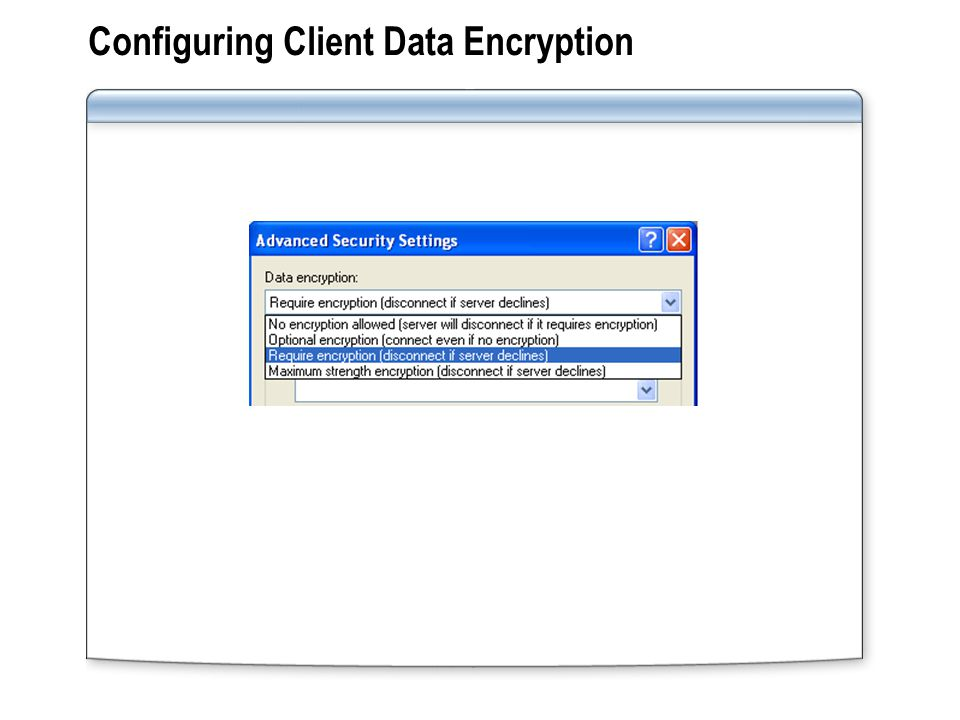 Configuring Client Data Encryption