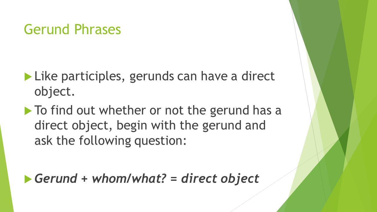 worksheet Gerunds And Gerund Phrases Worksheet day 35 phrases instructor kyle britt agenda i warm up 22 gerund phrases