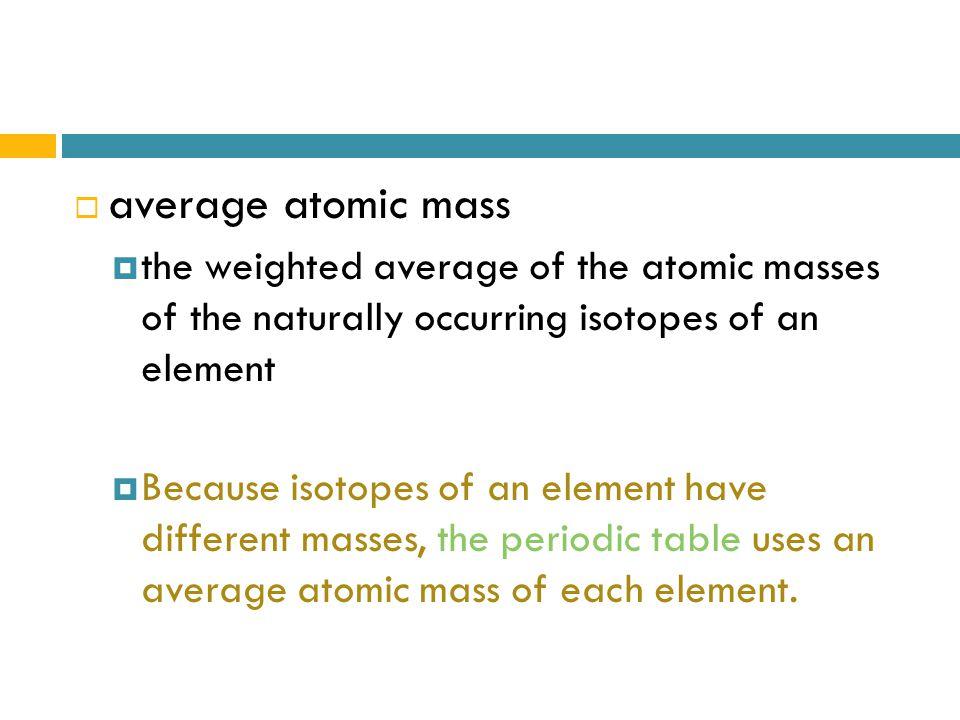 Average atomic mass the weighted average of the atomic masses of 1 average atomic mass urtaz Choice Image