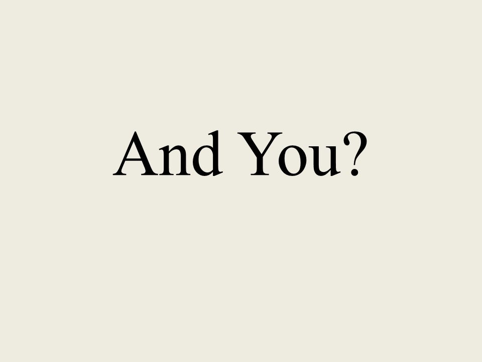 And You?
