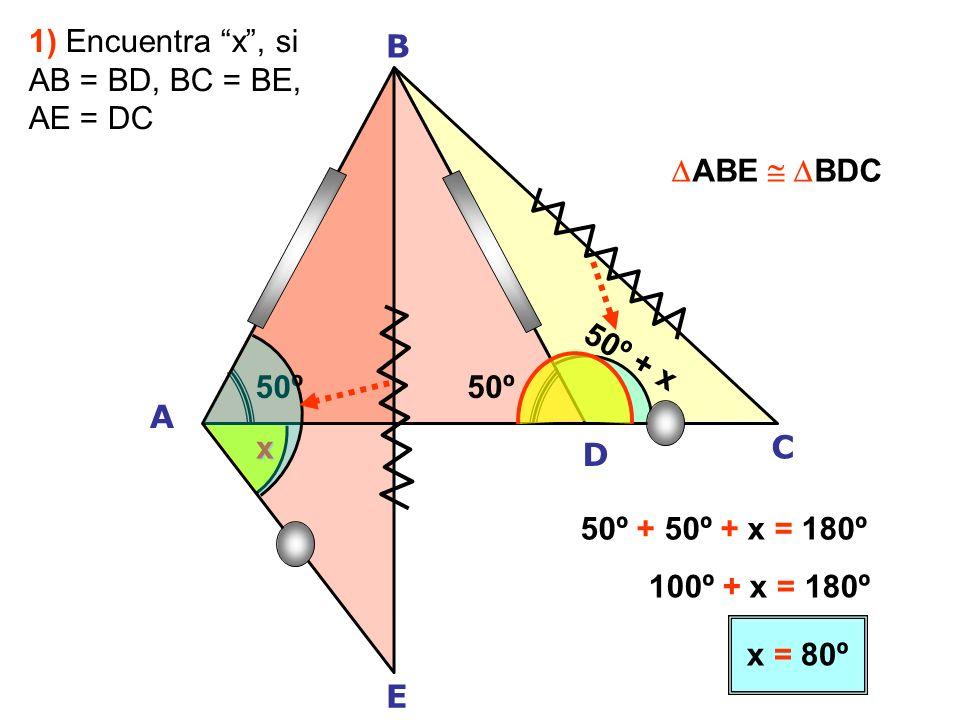 45º 35º 50º x A B E L M 50–X ABM ALE 35º = 50º – x x = 50º – 35º x = 15º 2) Halla x