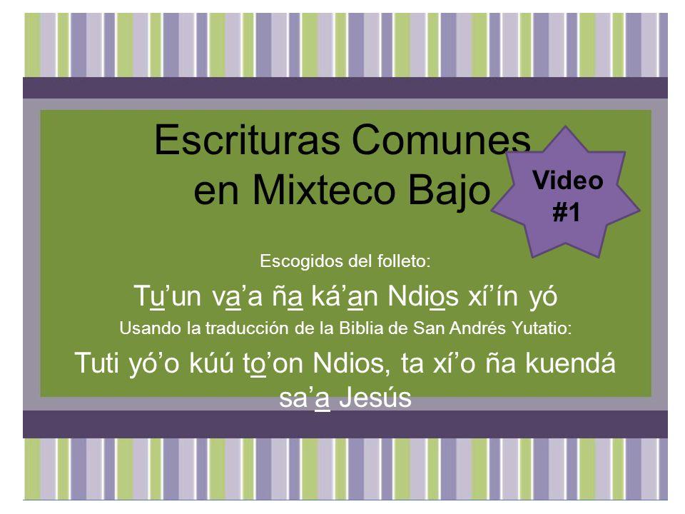 Juan 17:3 Ta nii ná ña kataki chíchí ná tá ná na koni na mií ní, na kúú iin tóón dini Ndios ndaa, ta nakoni taani na Jesucristo, na ni tandaá ní ni kasáa.