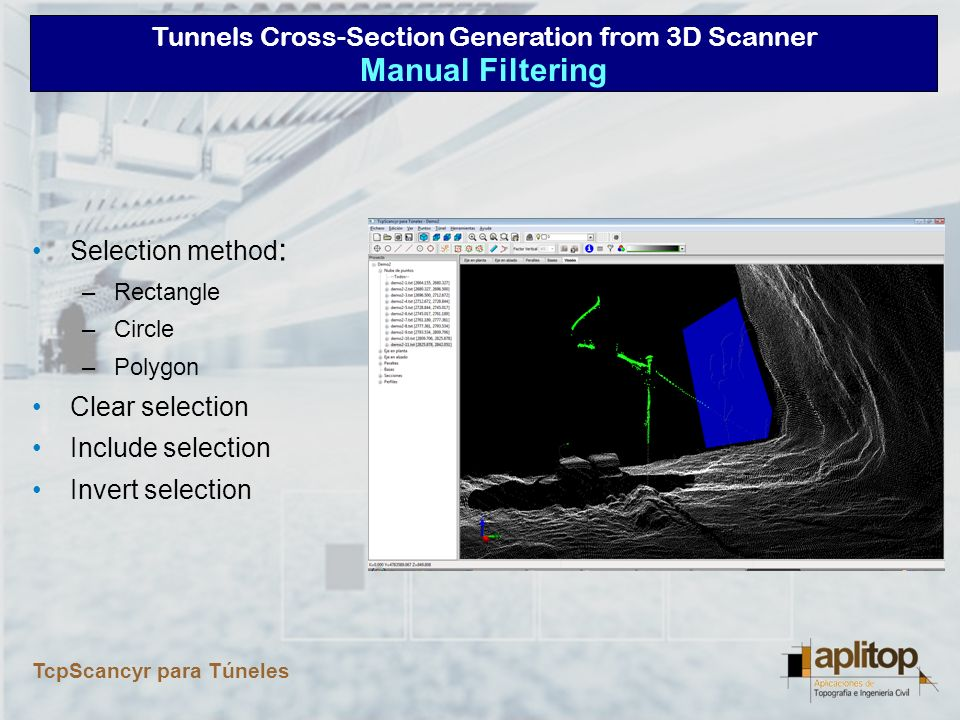 Tunnels Cross-Section Generation from 3D Scanner TcpScancyr para Túneles Cross-Sections Computing and Editing