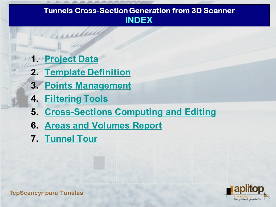 Tunnels Cross-Section Generation from 3D Scanner TcpScancyr para Túneles Project Data