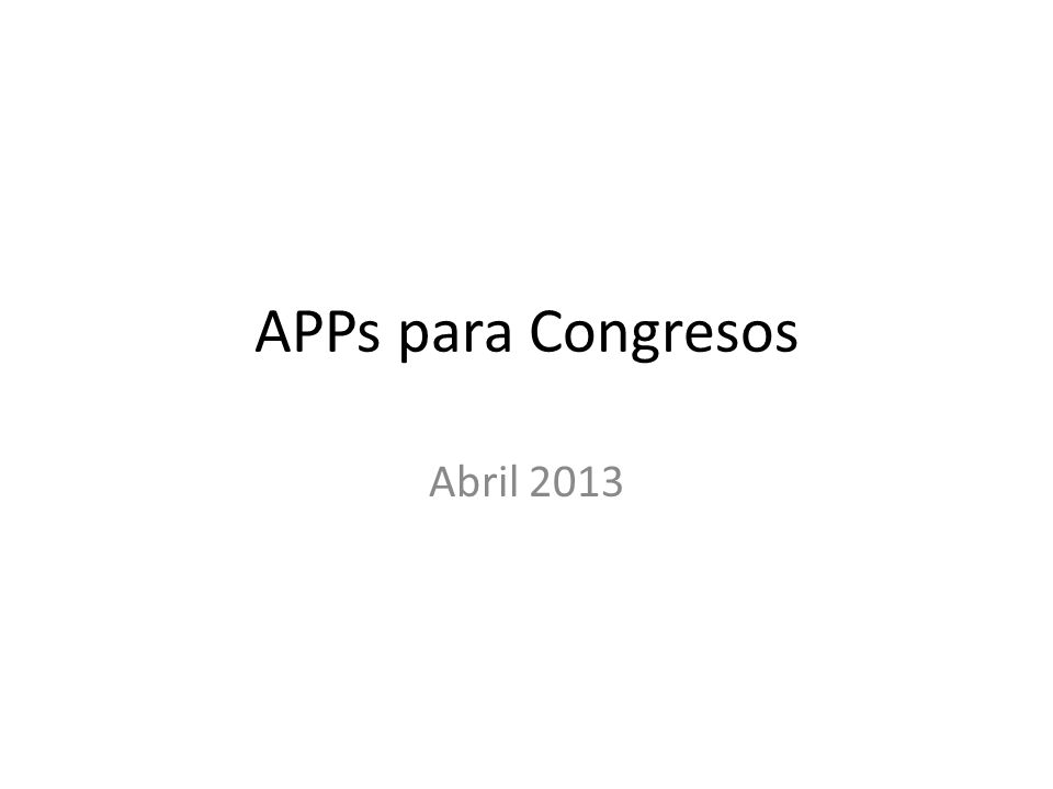 APPs para Congresos Abril 2013