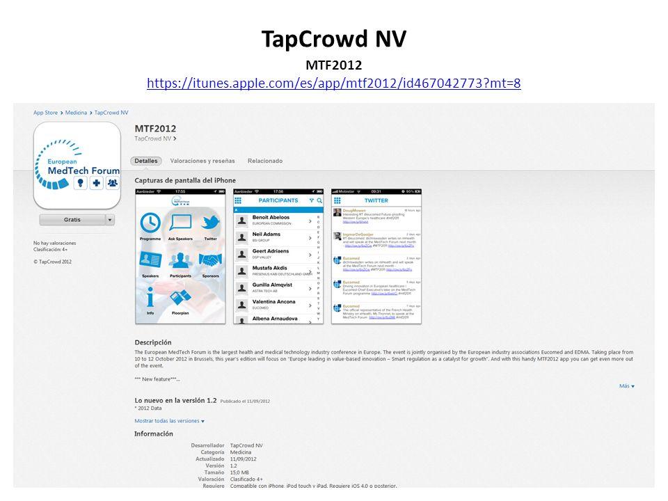 TapCrowd NV MTF2012 https://itunes.apple.com/es/app/mtf2012/id467042773?mt=8
