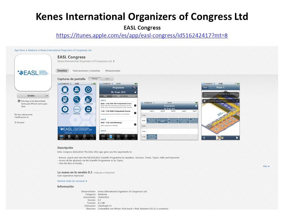 Kenes International Organizers of Congress Ltd EASL Congress https://itunes.apple.com/es/app/easl-congress/id516242417?mt=8 https://itunes.apple.com/es/app/easl-congress/id516242417?mt=8
