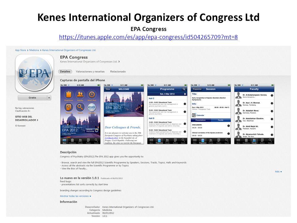 Kenes International Organizers of Congress Ltd EPA Congress https://itunes.apple.com/es/app/epa-congress/id504265709 mt=8 https://itunes.apple.com/es/app/epa-congress/id504265709 mt=8