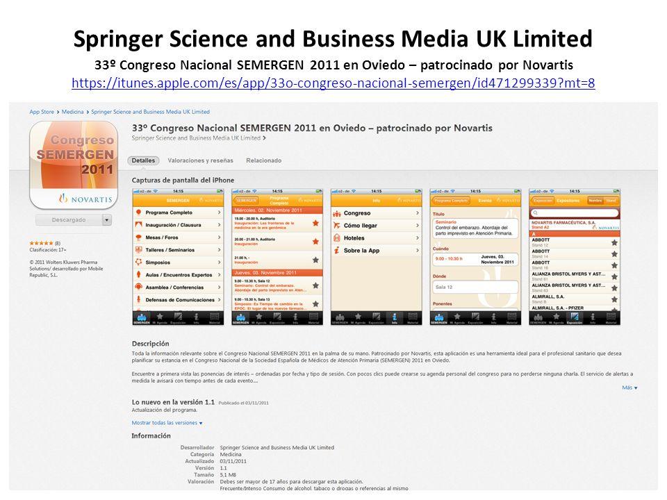 Springer Science and Business Media UK Limited 33º Congreso Nacional SEMERGEN 2011 en Oviedo – patrocinado por Novartis https://itunes.apple.com/es/app/33o-congreso-nacional-semergen/id471299339?mt=8 https://itunes.apple.com/es/app/33o-congreso-nacional-semergen/id471299339?mt=8