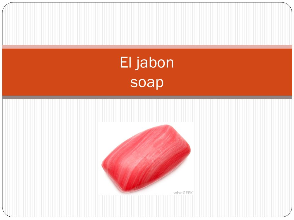 El jabon soap