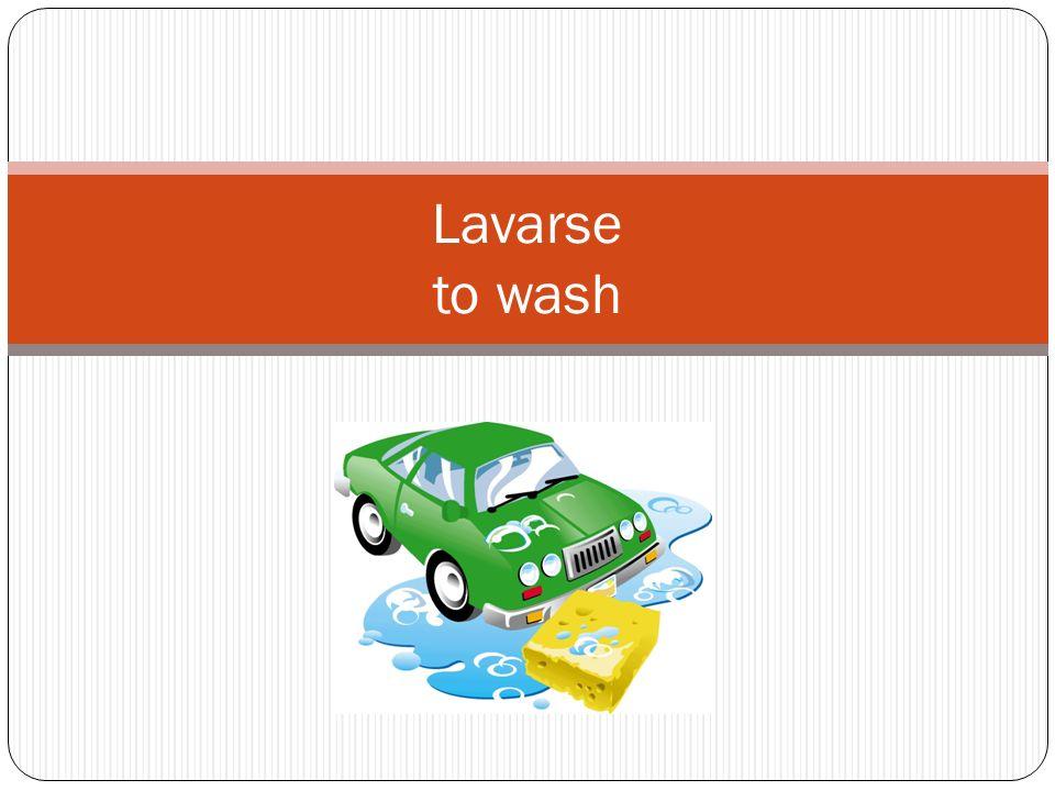 Lavarse to wash
