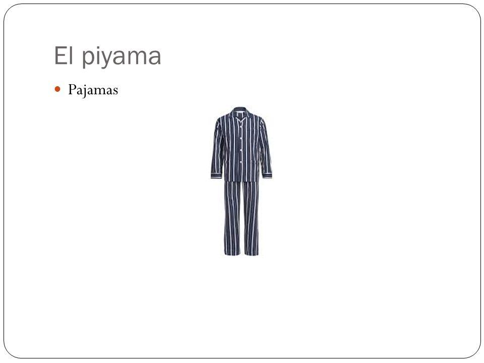 El piyama Pajamas