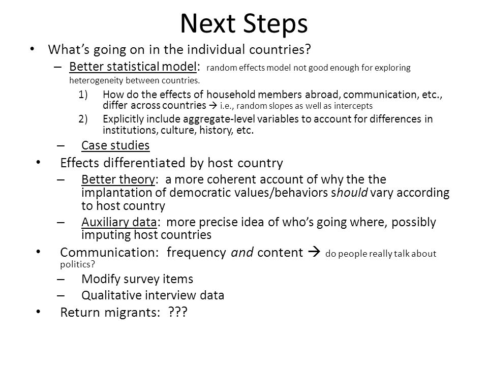 Next Steps Whats going on in the individual countries.