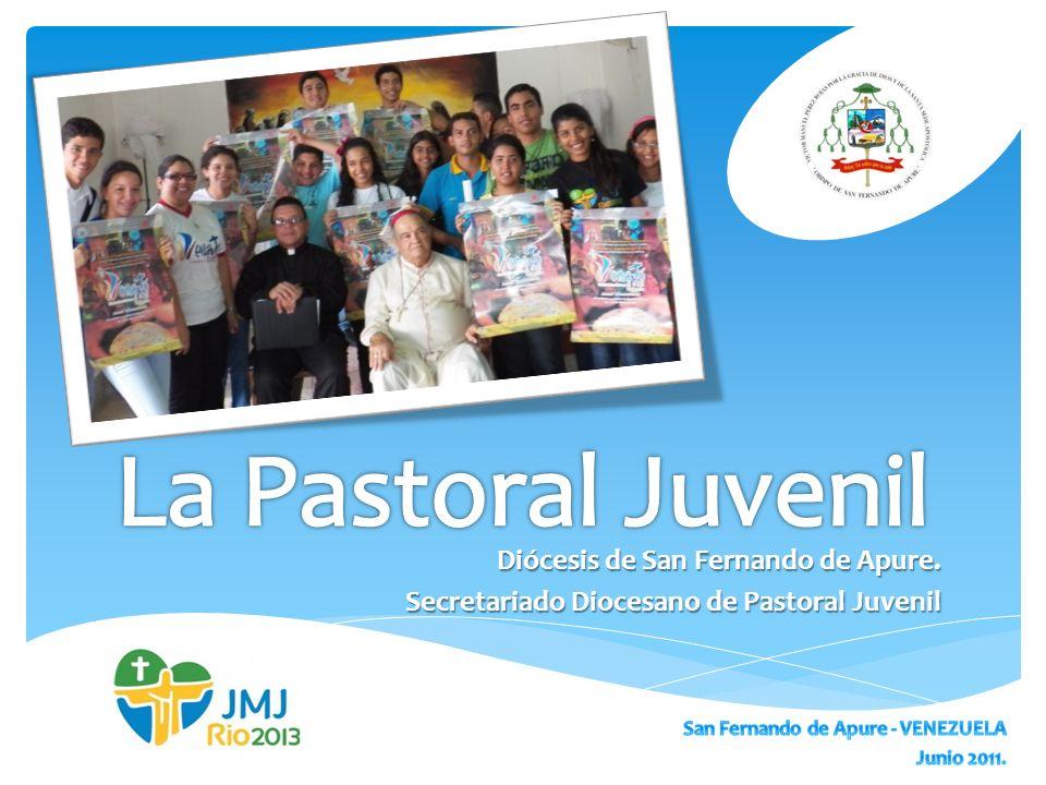 Diócesis de San Fernando de Apure. Secretariado Diocesano de Pastoral Juvenil