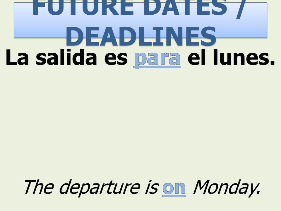 FUTURE DATES / DEADLINES