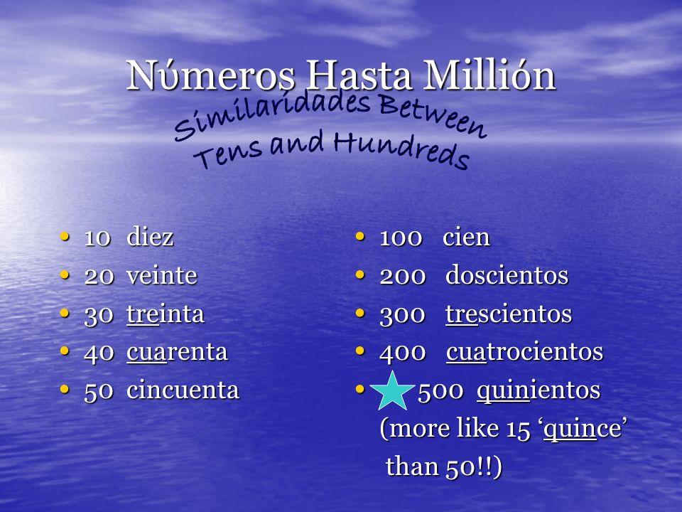 N meros Hasta Milli n Repaso de números 10-100 Repaso de números 10-100 Repaso de números 100 – 1000 Repaso de números 100 – 1000 Similaridades entre