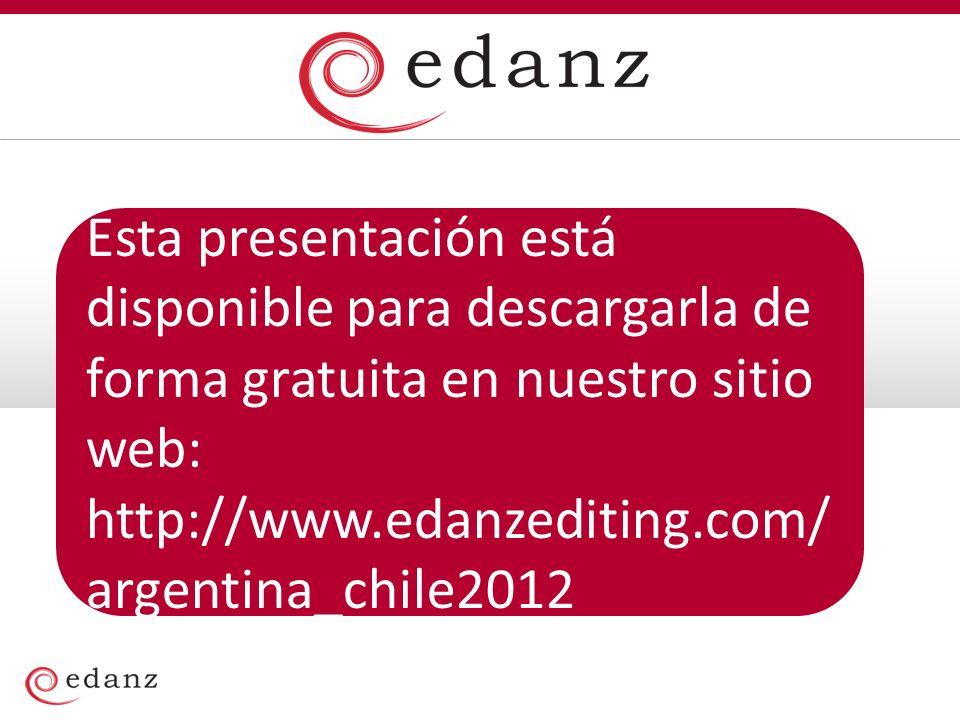 Esta presentación está disponible para descargarla de forma gratuita en nuestro sitio web: http://www.edanzediting.com/ argentina_chile2012