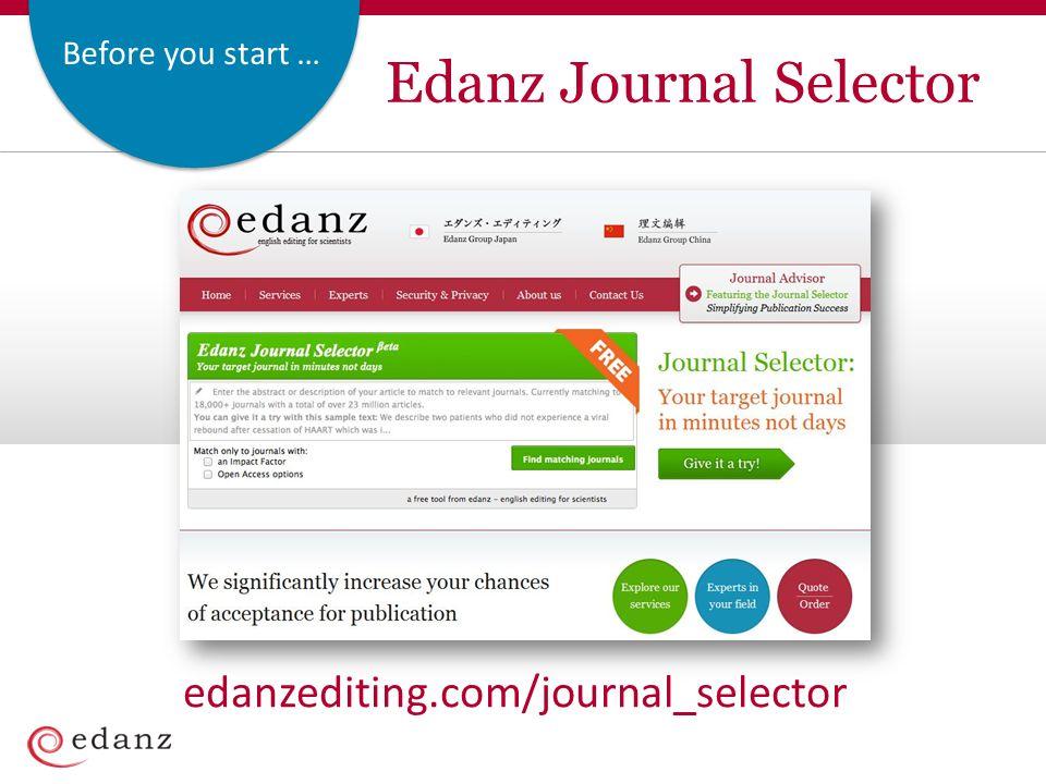Before you start … Edanz Journal Selector edanzediting.com/journal_selector