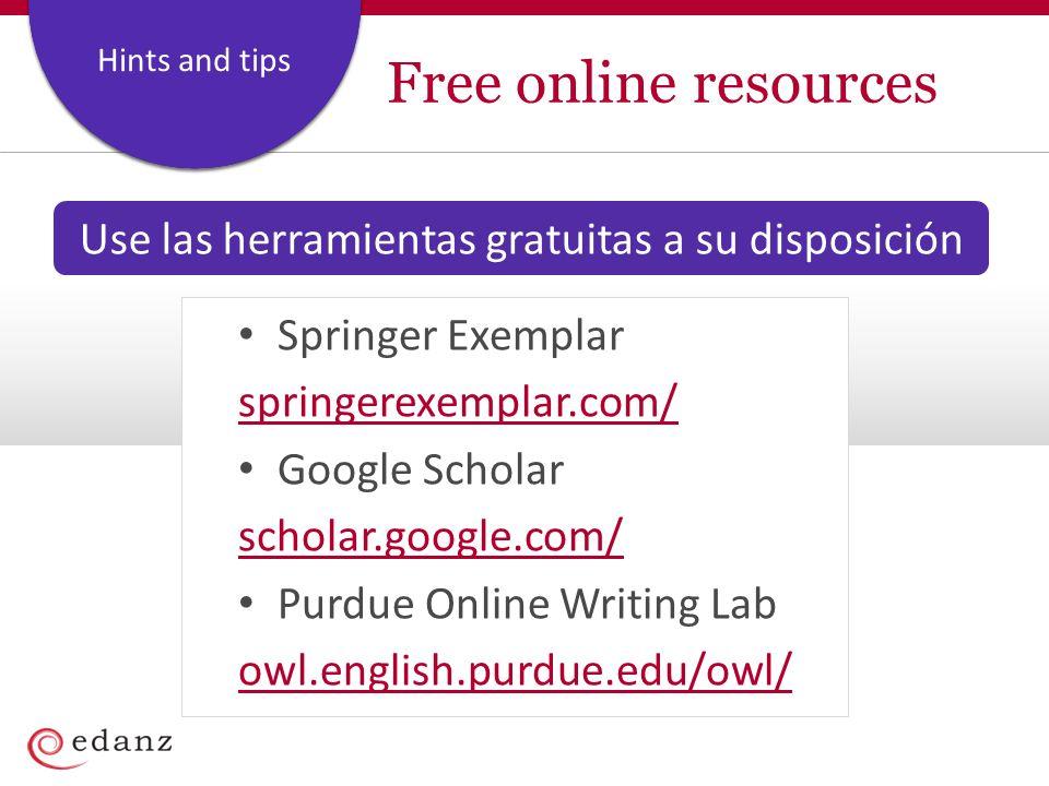 Coverage and Staffing Plan Hints and tips Free online resources Springer Exemplar springerexemplar.com/ Google Scholar scholar.google.com/ Purdue Onli