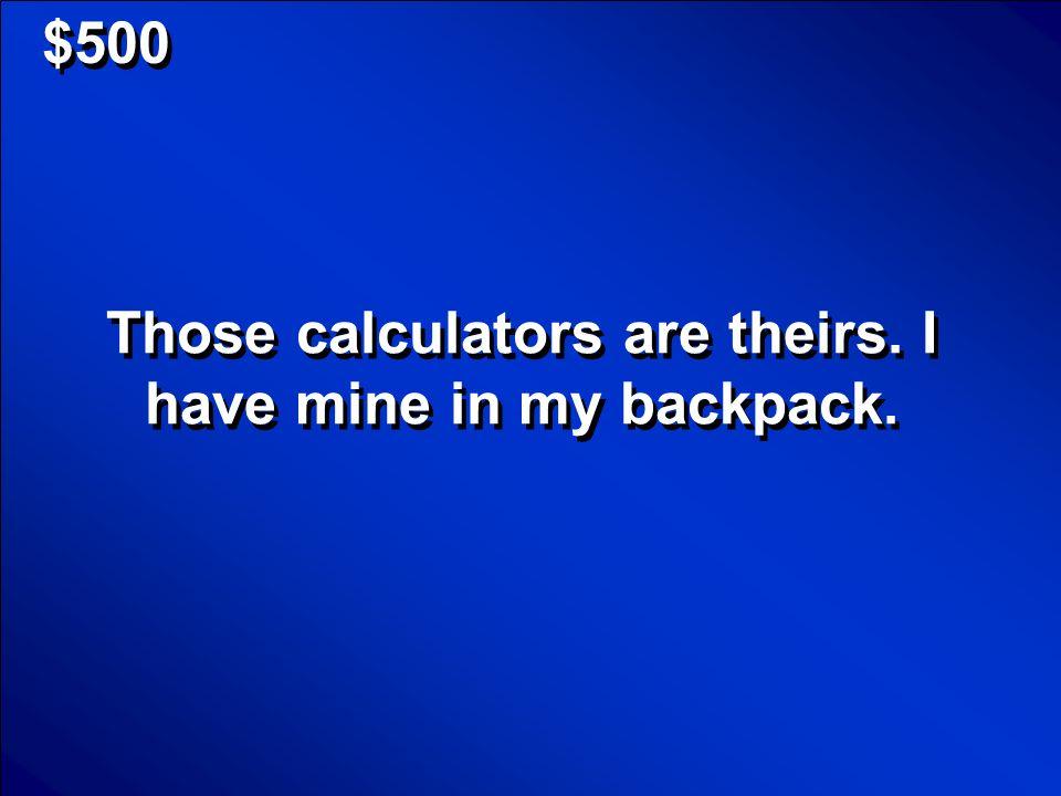 © Mark E. Damon - All Rights Reserved $400 ¿De quién es esta mochila? ¿Es tuya? Scores