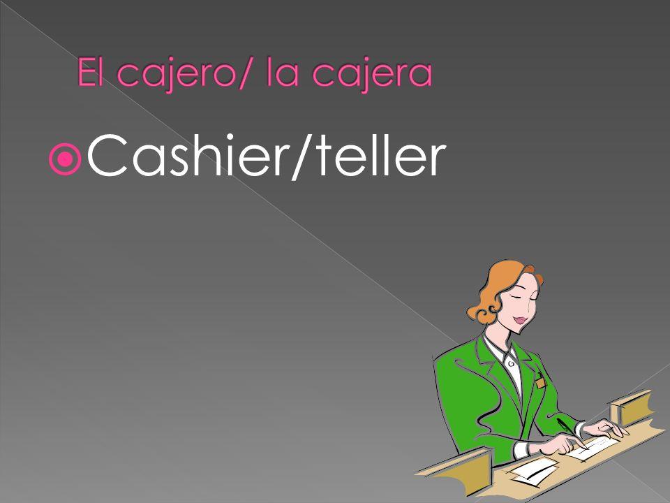 Cashier/teller