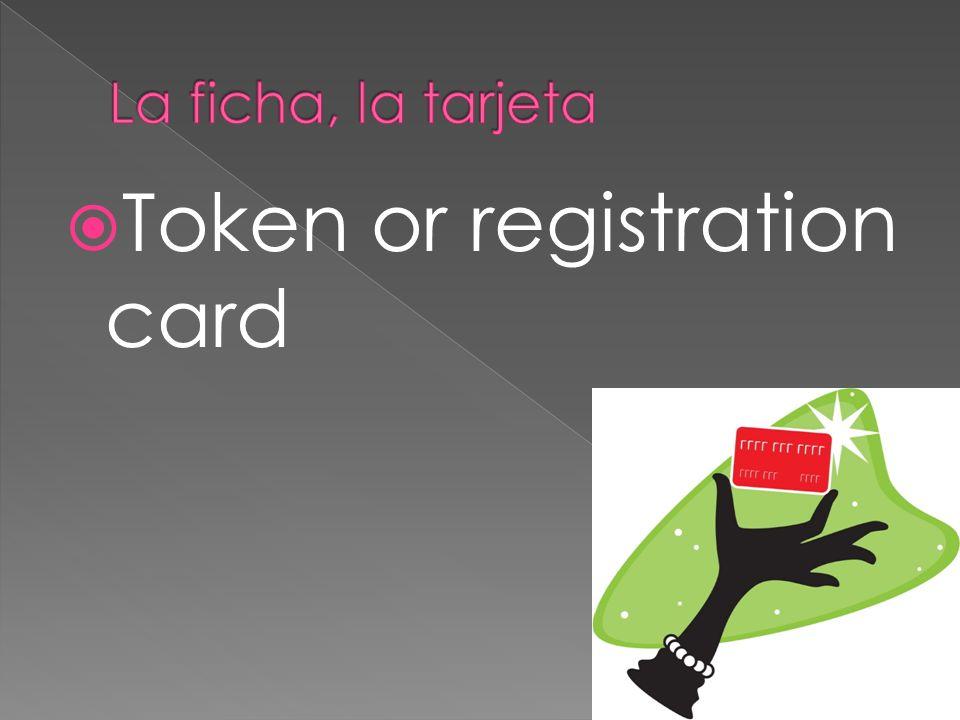 Token or registration card
