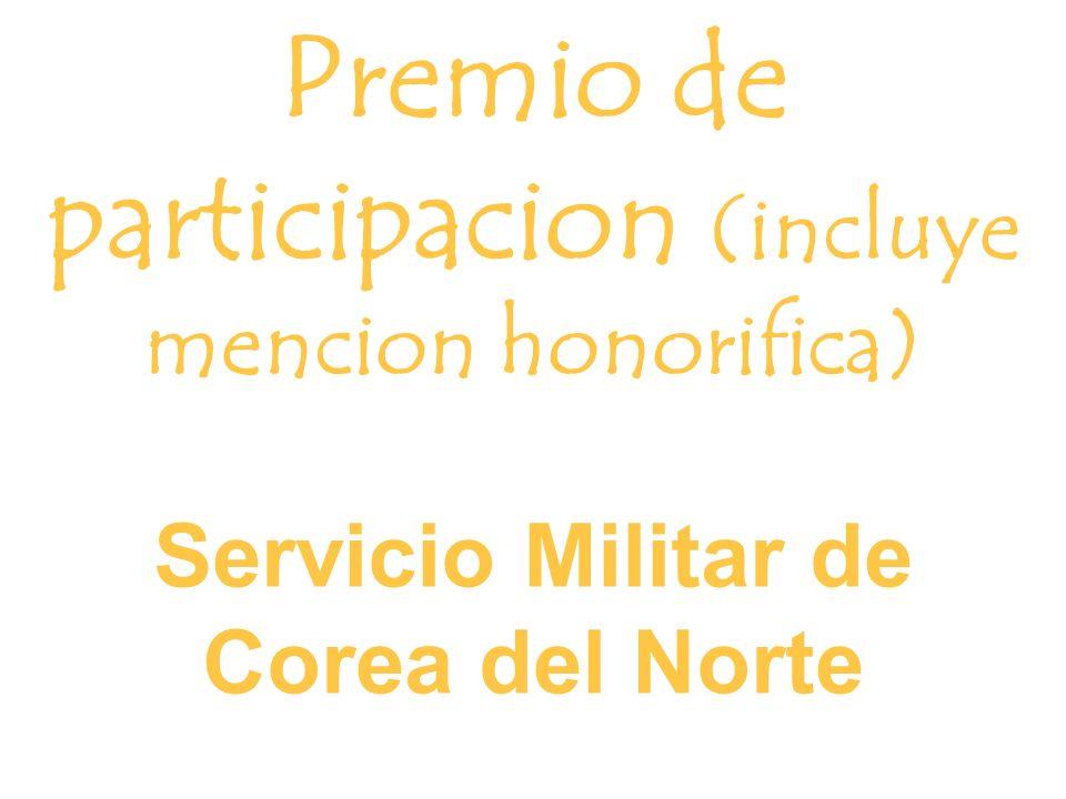 Premio de participacion (incluye mencion honorifica) Servicio Militar de Corea del Norte