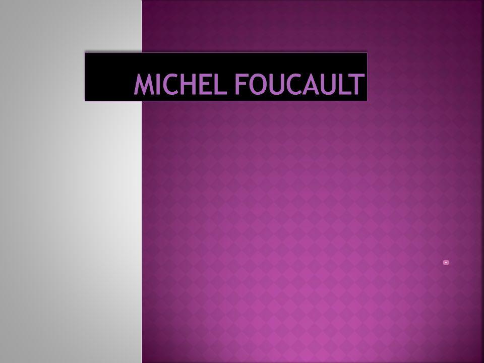 1926 : Poitiers, naissance de Paul-Michel Foucault 1946 : Michel Foucault entre à lEcole Normale Supérieure de la 2rue dUlm 1950 : il adhère au Parti