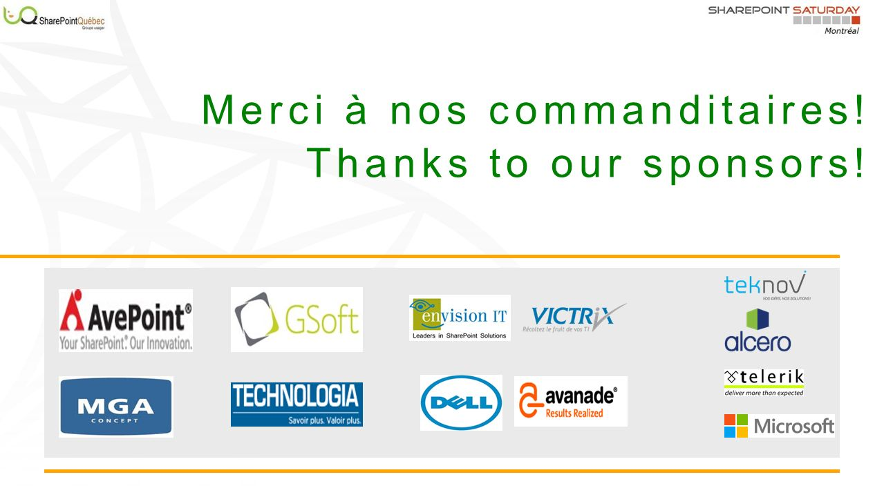Merci à nos commanditaires! Thanks to our sponsors!