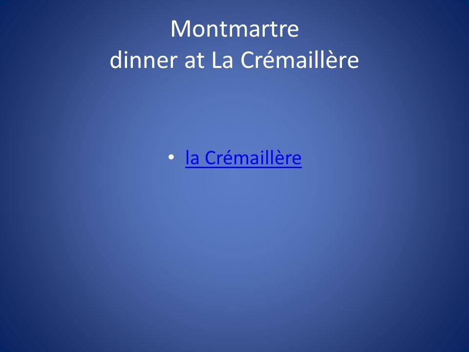 Montmartre dinner at La Crémaillère la Crémaillère
