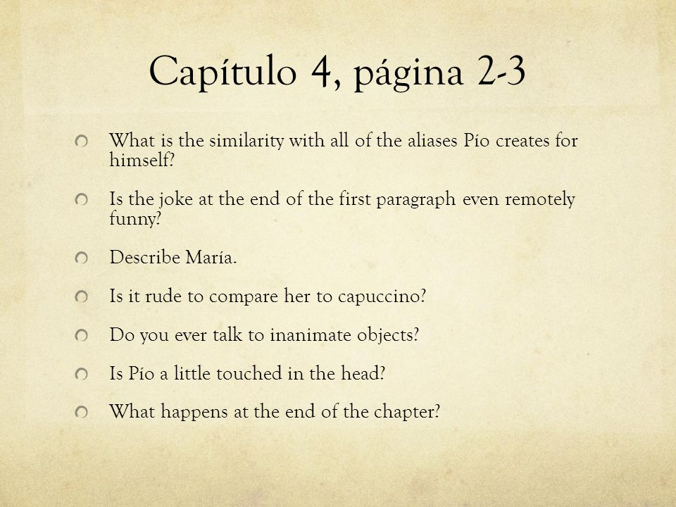 Capítulo 4, página 2-3 What is the similarity with all of the aliases Pío creates for himself? Is the joke at the end of the first paragraph even remo