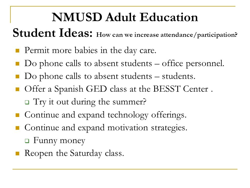 NMUSD Adult Education Student Ideas: How can we increase attendance/participation.