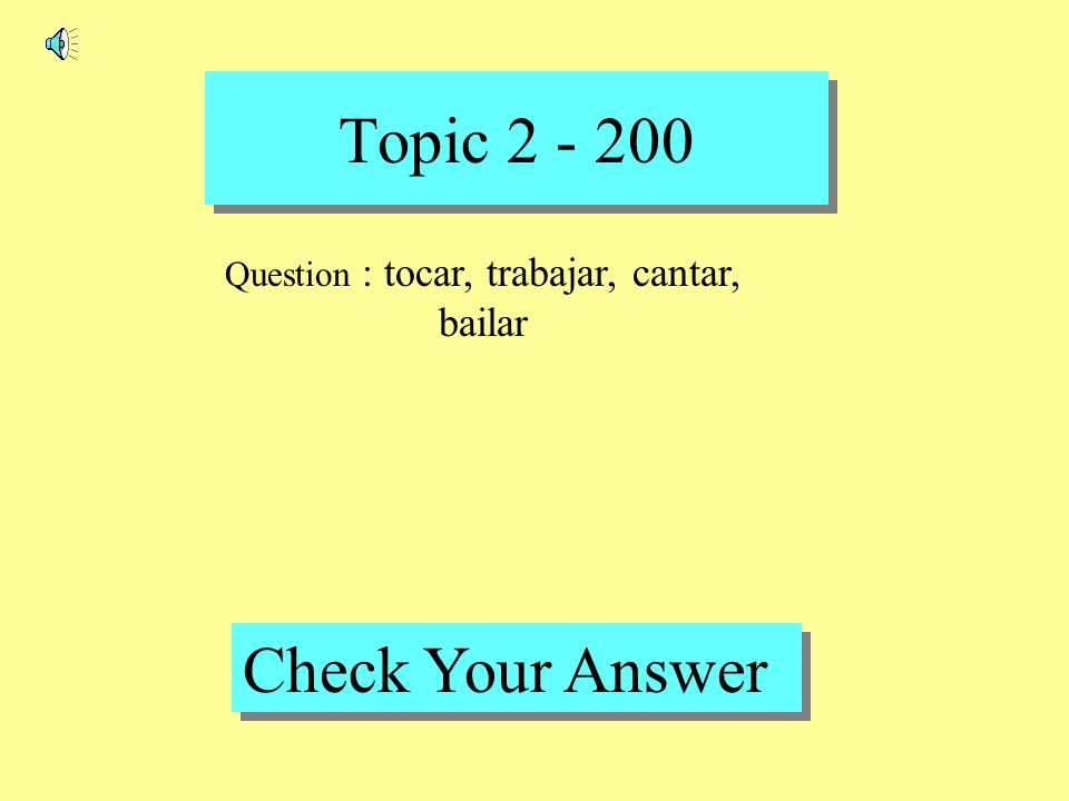 Topic 2 - 100 Back to Game Board Answer : calor