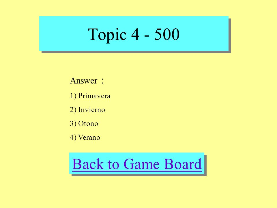 Topic 4 - 500 Check Your Answer Question : Name what season the following holidays occur: 1)April Fools Day 2) New Years Eve 3) Thanksgiving 4)U.S. In