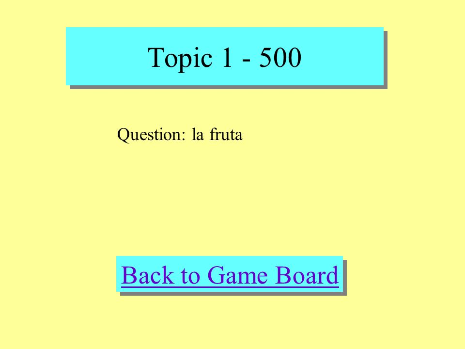 Topic 1 - 500 Check Your Answer Answer: el boloncesto, la fruta, el beisbol, la natacion