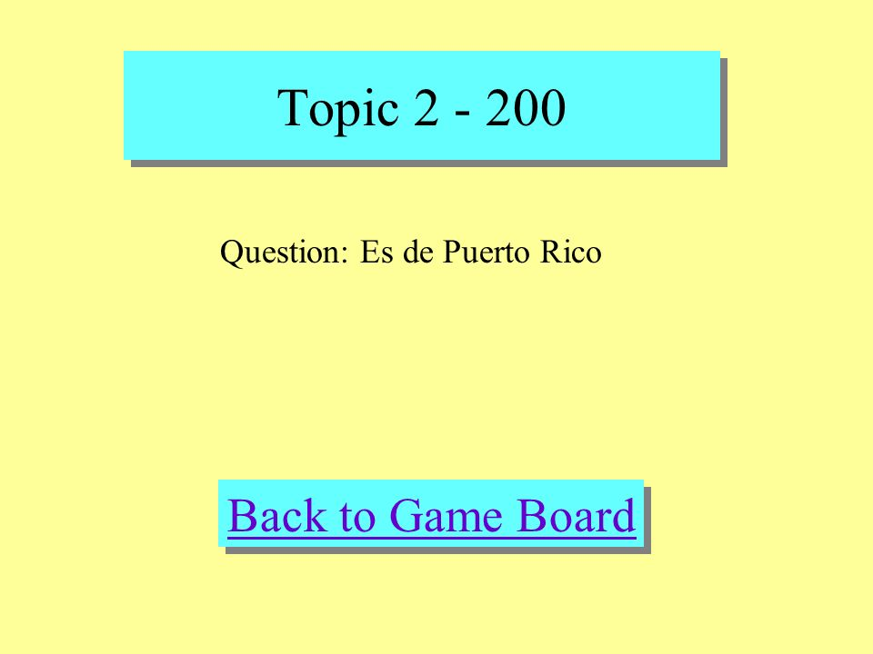 Topic 2 - 200 Check Your Answer Answer: De donde es Sra. Garcia
