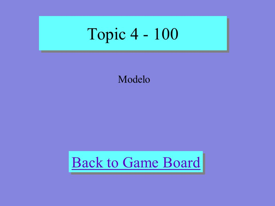Topic 4 - 100 Check Your Answer Model