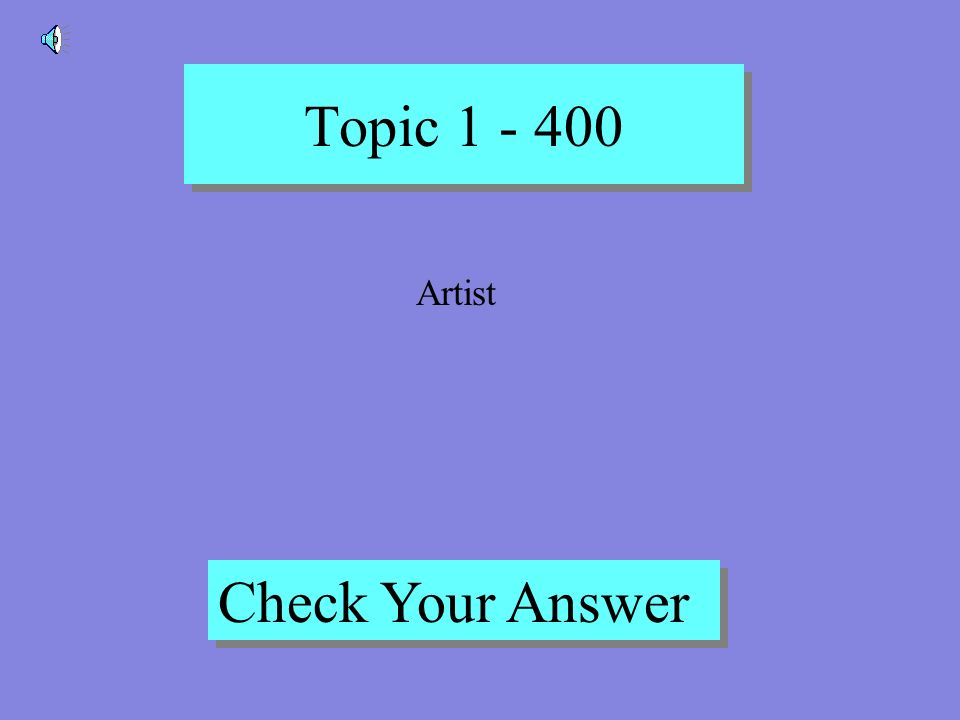 Topic 1 - 300 Back to Game Board Investment Banker