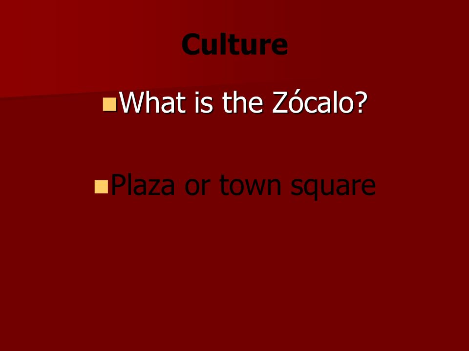 Culture What is the Zócalo What is the Zócalo Plaza or town square