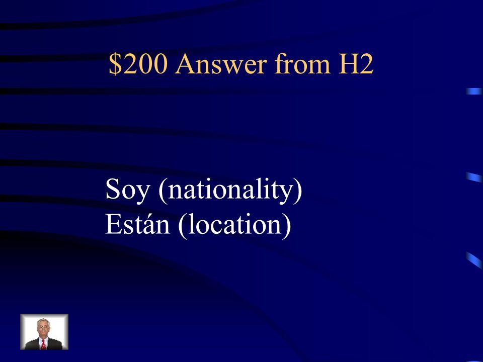 $200 Question from H2 Yo ________ chilena y mis padres ________ en Chile ahora.