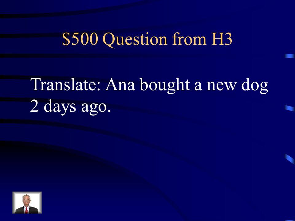 $400 Answer from H3 Cuando eran jóvenes, iban a la playa todos los veranos. (habitual)