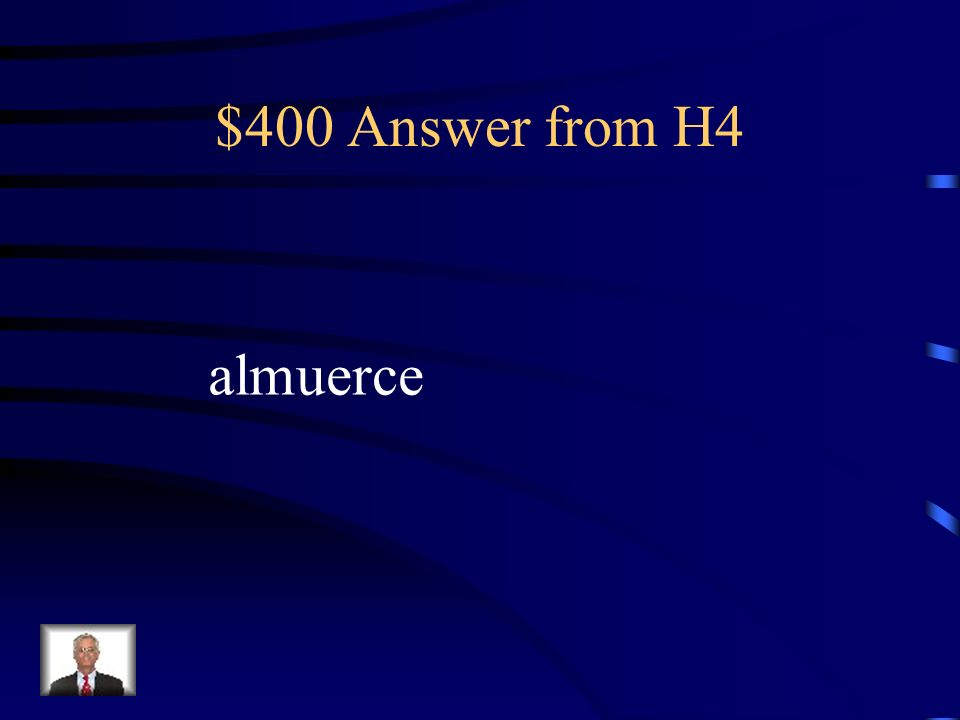 $400 Question from H4 Quiero un amigo que _____ (almorzar) conmigo en la cafetería.