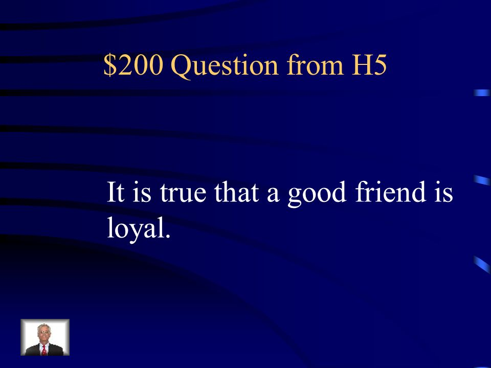 $100 Answer from H5 Espero sacar una A en español.