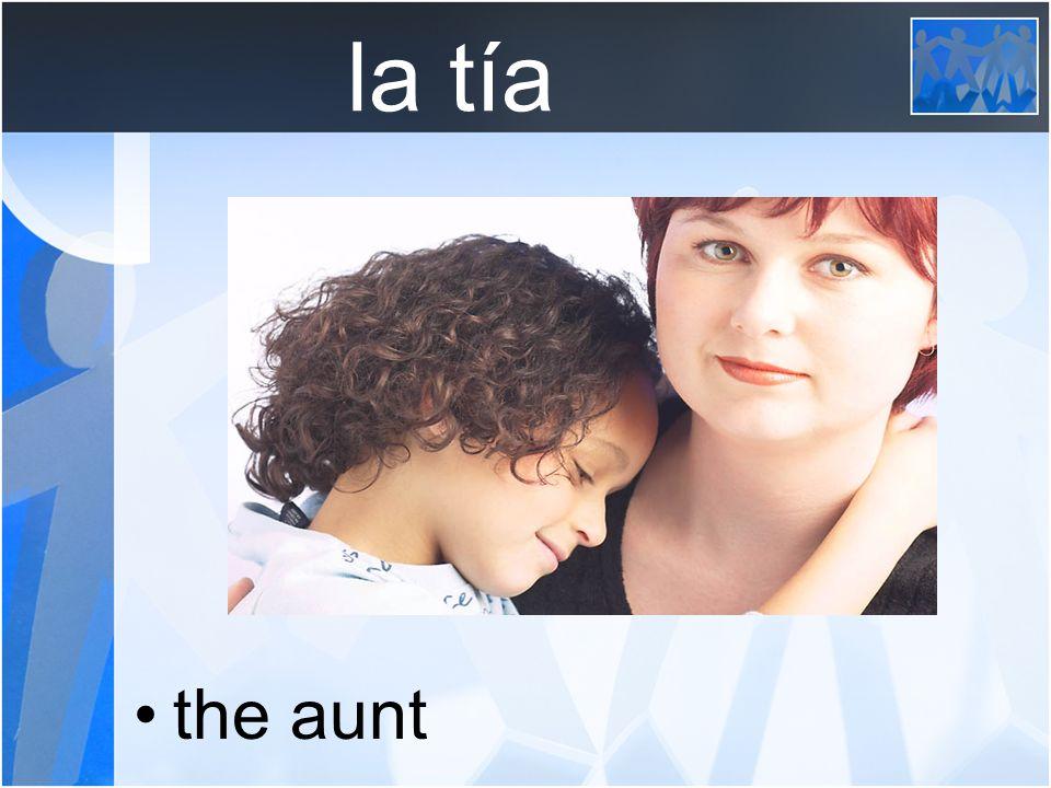 la tía the aunt