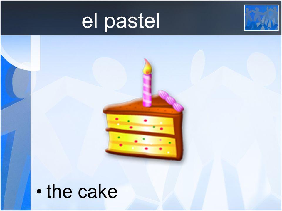 el pastel the cake