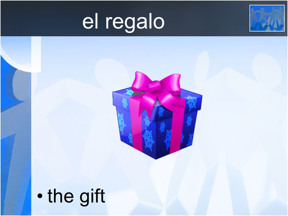 el regalo the gift