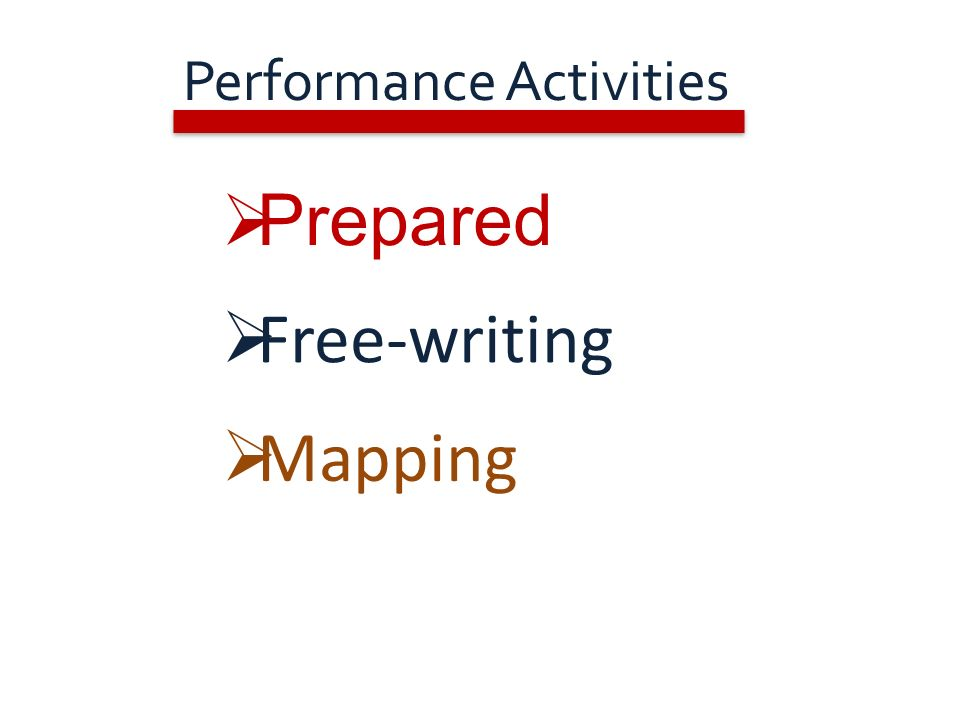Performance Activities Active Communication in the Global Classroom Prepared Free-writing Mapping