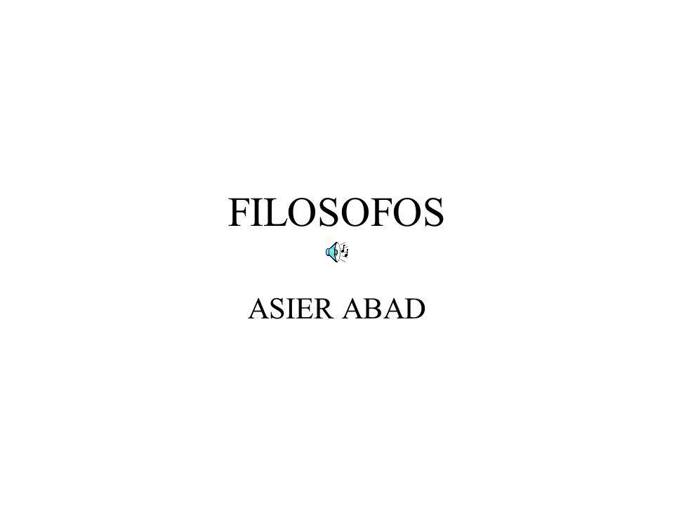FILOSOFOS ASIER ABAD