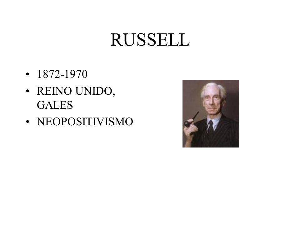 RUSSELL 1872-1970 REINO UNIDO, GALES NEOPOSITIVISMO