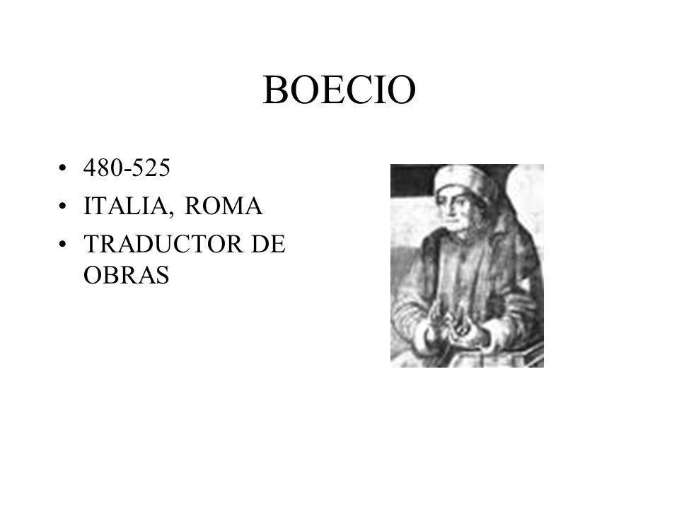 BOECIO 480-525 ITALIA, ROMA TRADUCTOR DE OBRAS